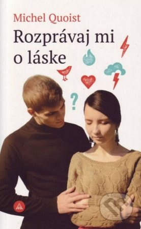 Kniha mesiaca: Michel Quoist - Rozprávaj mi o láske